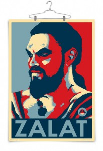 "Khal Drogo ""Zalat"" poster by Thomas Magnum."